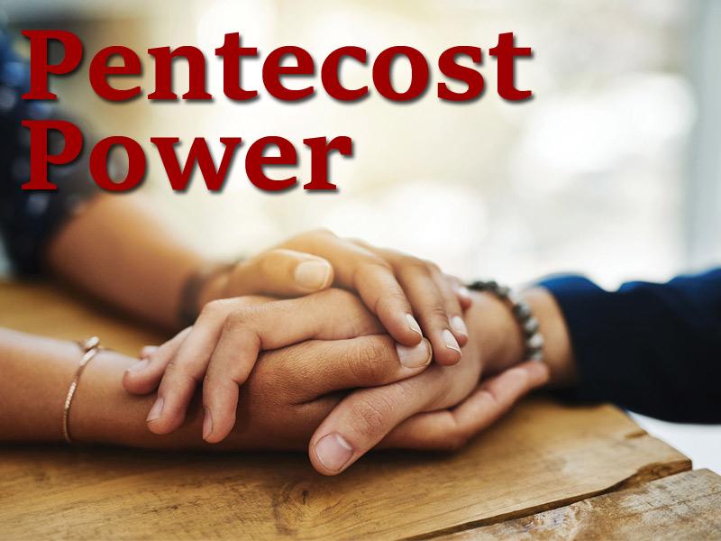 Pentecost Power